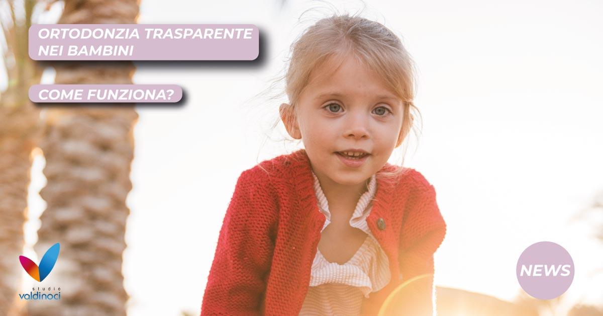ortodonzia trasparente bambini