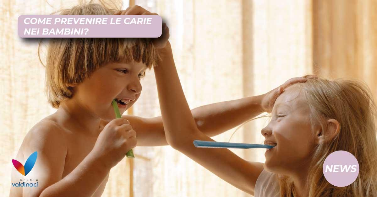 prevenire le carie nei bambini